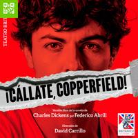 ¡CÁLLATE, COPPERFIELD! TEATRO BRITANICO - MIRAFLORES - LIMA