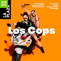LOS COPS 2020 TEATRO LA PLAZA, LARCOMAR - MIRAFLORES - LIMA