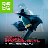 JOSEPH KIDS-FESTIVAL TEMPORADA ALTA TEATRO ALIANZA FRANCESA DE LIMA - MIRAFLORES - LIMA