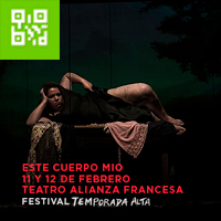ESTE CUERPO MÍO-FESTIVAL TEMPORADA ALTA AUDITORIO IPCNA DE MIRAFLORES - MIRAFLORES - LIMA