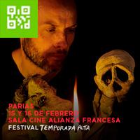 PARIAS-FESTIVAL TEMPORADA ALTA SALA CINE ALIANZA FRANCESA DE LIMA - MIRAFLORES - LIMA