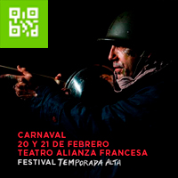 CARNAVAL-FESTIVAL TEMPORADA ALTA TEATRO ALIANZA FRANCESA DE LIMA - MIRAFLORES - LIMA
