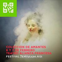 COLECCIÓN DE AMANTES-FESTIVAL TEMPORADA ALTA TEATRO ALIANZA FRANCESA DE LIMA - MIRAFLORES - LIMA