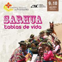 SARHUA TABLAS DE VIDA GRAN TEATRO NACIONAL - SAN BORJA - LIMA