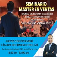 SEMINARIO MASTER EN VENTAS CAMARA DE COMERCIO DE LIMA - AUD. SAMUEL GLEISER - JESUS MARIA - LIMA